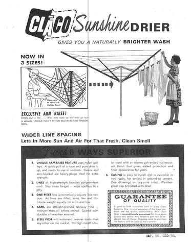 This is a copy of an advertisement for the Sunshine Clothes Drier an umbrella clothesline invented by Joseph Clay of Cedar Falls Iowa, now manufactured by G and G Industries Inc. in Parkersburg IA.